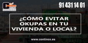 Cómo evitar a los okupas en tu piso o negocio – Continox Sistemas de Seguridad en Madrid